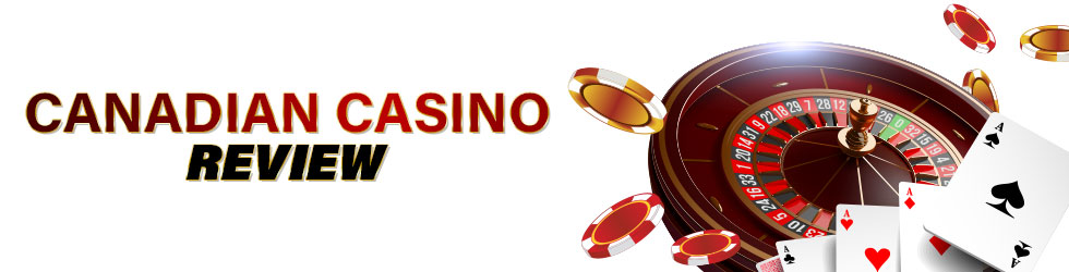 Canadian Casino Review